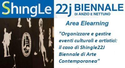 Organizzare e gestire eventi culturali artistici: il caso di Shingle22J Biennale di Arte Contemporanea